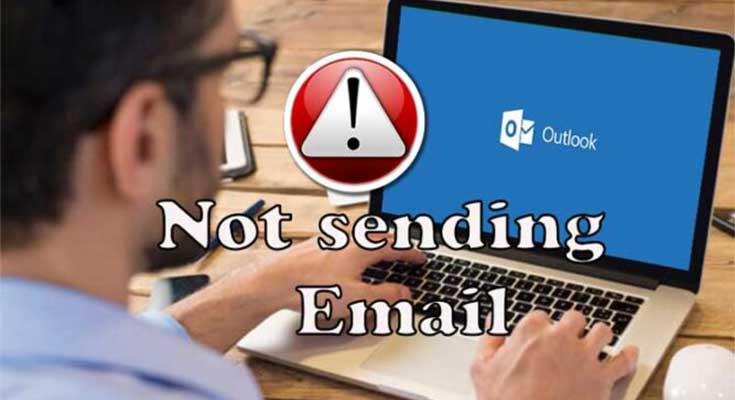 Unable to Send Emails from MS Outlook? Do This Right Away