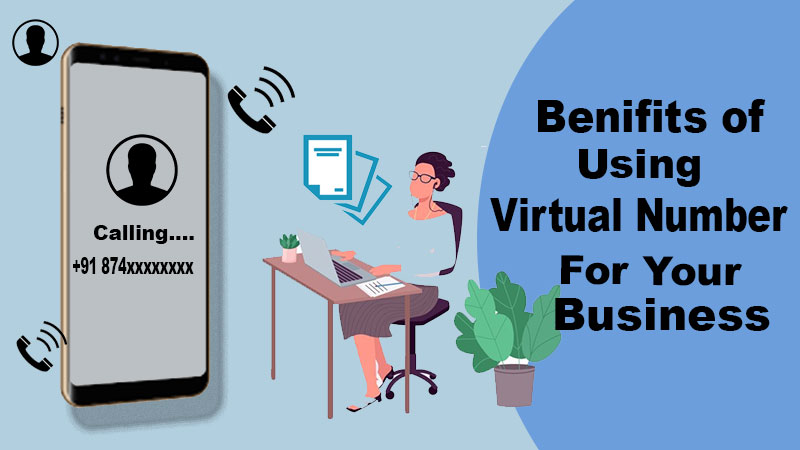 The Top 7 Amazing Benefits of Using Virtual Numbers for Your Business