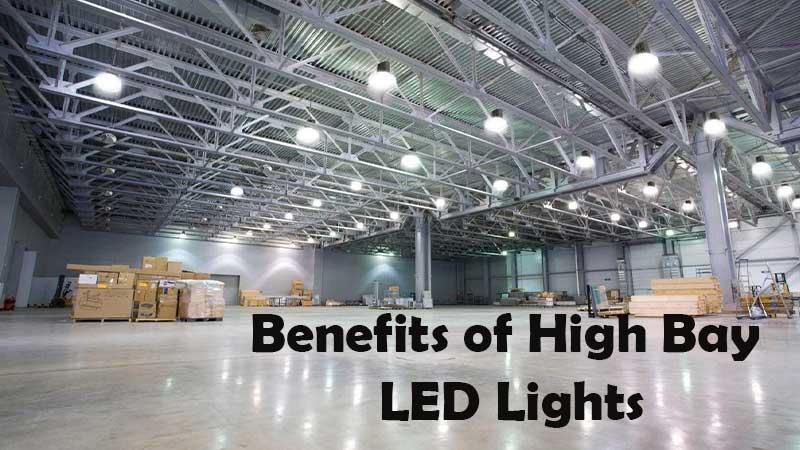 Benefits of High Bay LED Lights